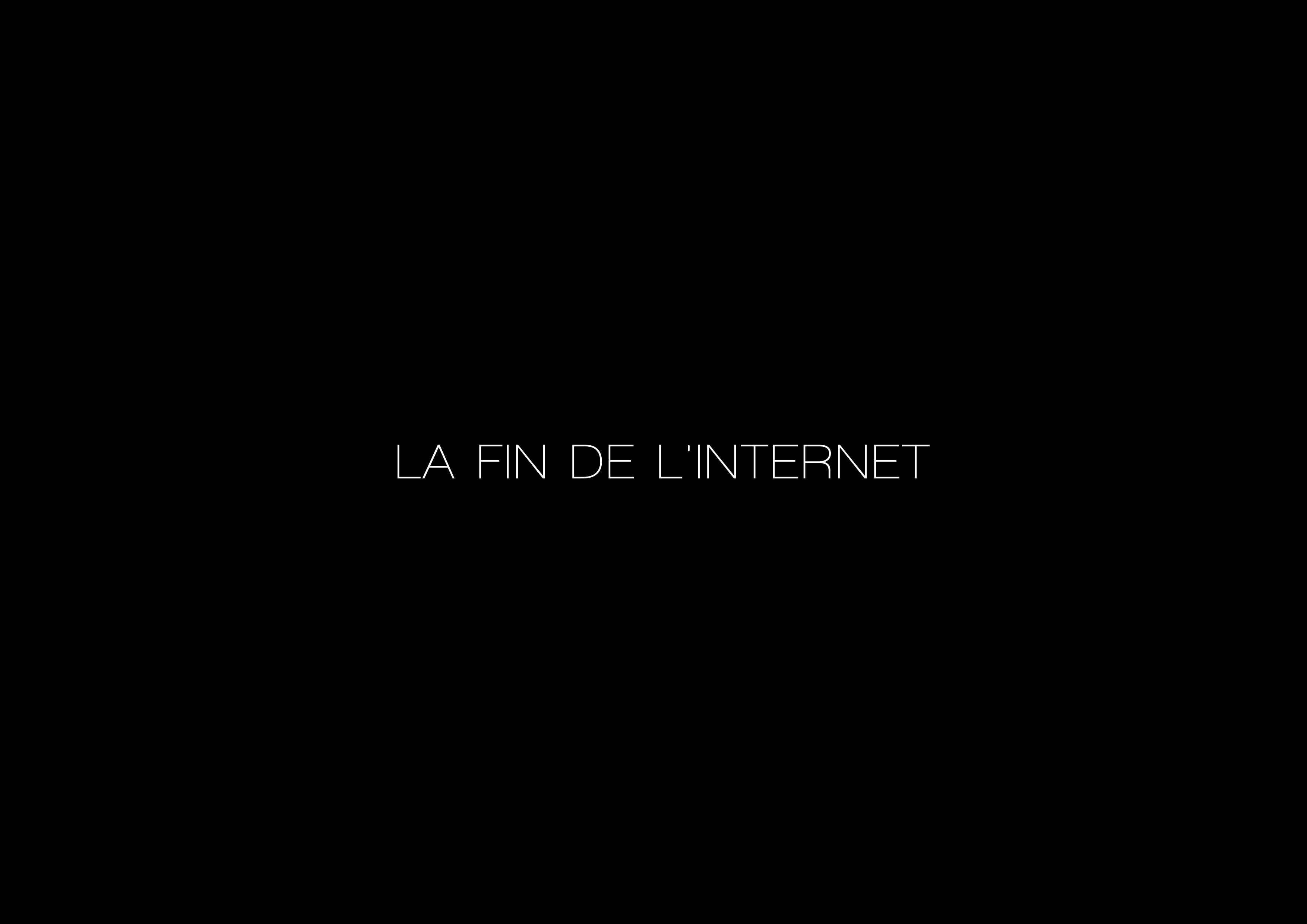 La fin de l'internet